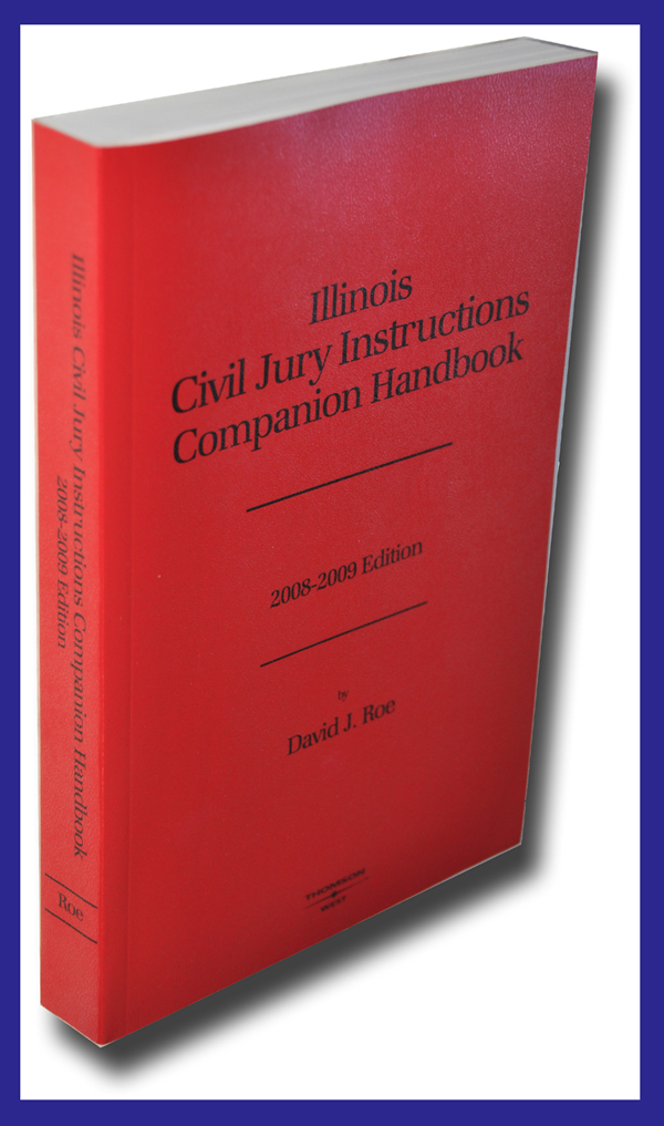 David Roe Illinois Insurance Lawyer Publications Unique Illinois Pattern Jury Instructions Civil